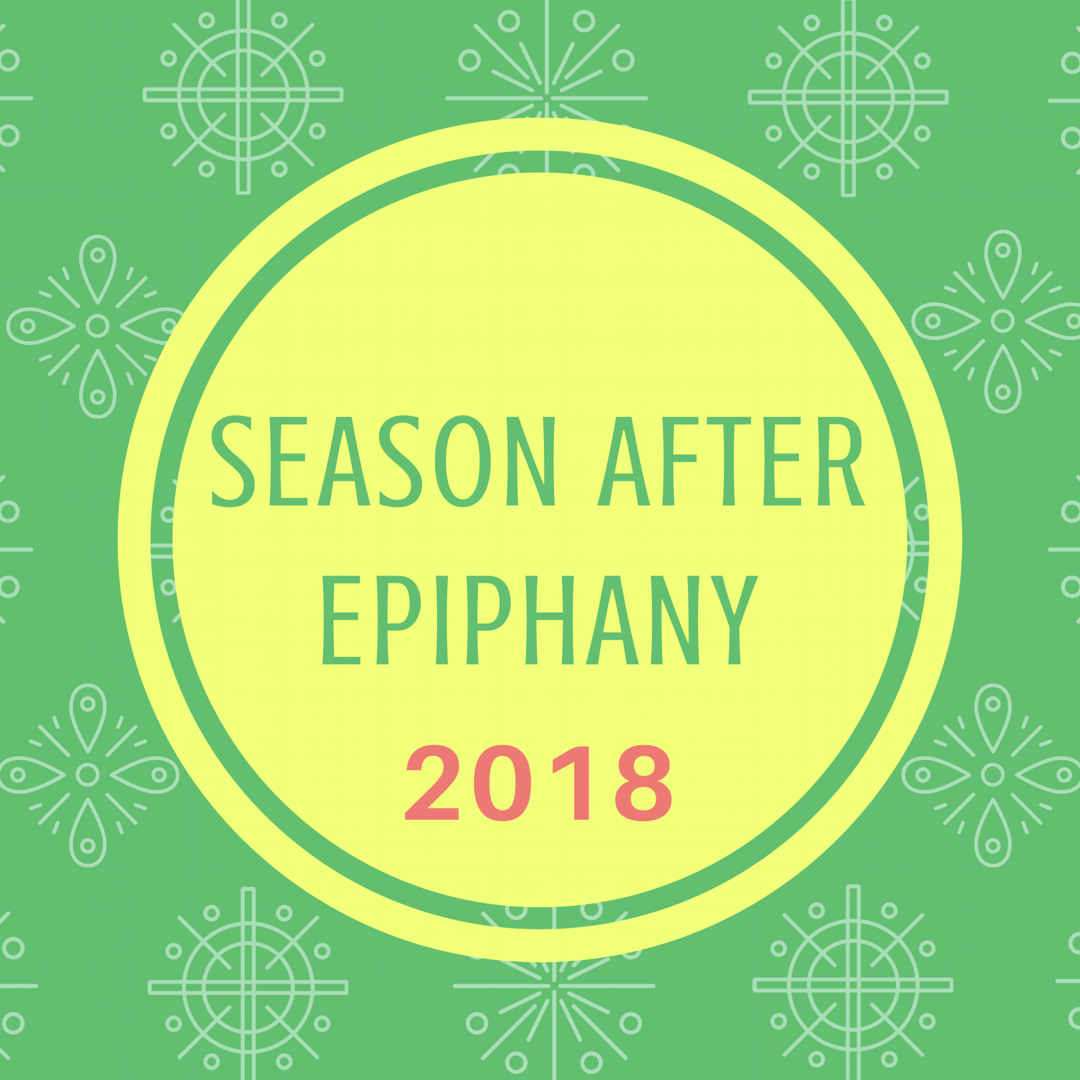 Season After Epiphany 2018