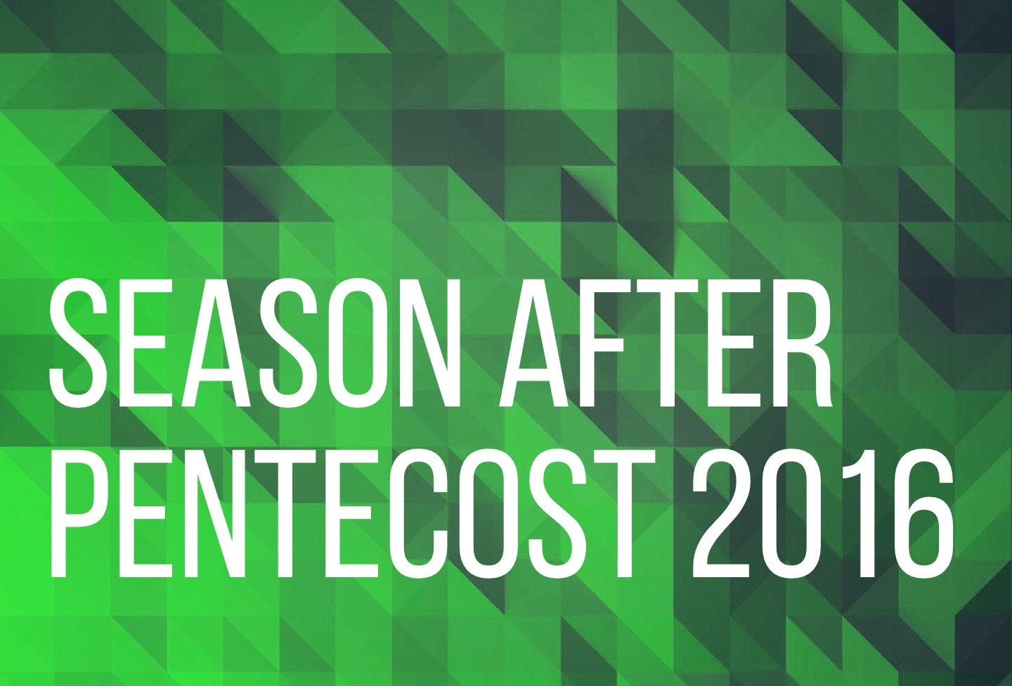 Season After Pentecost 2016